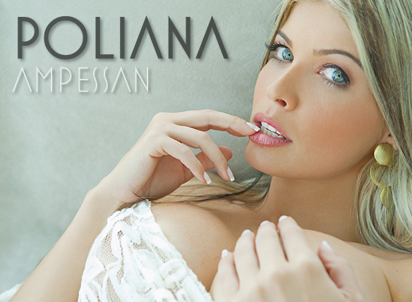 Bella da Semana – Poliana Ampessan + Making of Completo