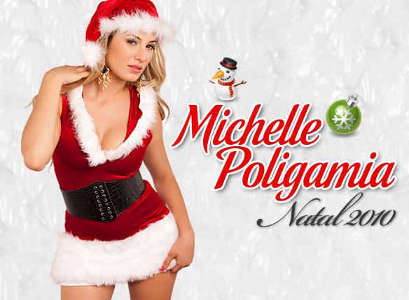 Natal 2010 Michelle Poligamia